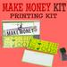 Make Money - Money Printing Kit